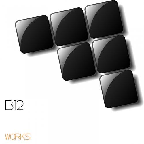 B12 Works by B12