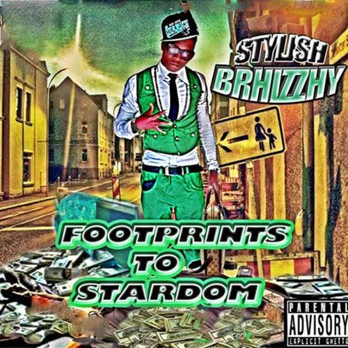 Footprints to Stardom by Stylish Brhizzhy