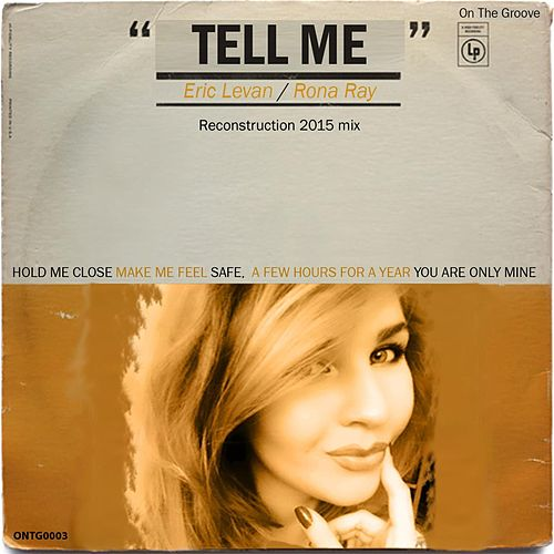Tell Me (Reconstructed Mixes) by Eric Le Van