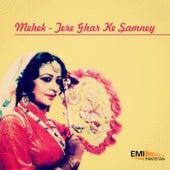Mehek - Tere Ghar Ke Samney by Various Artists