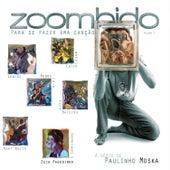 Zoombido - Para Se Fazer uma Canção - Vol. 1 by Various Artists