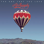 The One That You Love by Air Supply
