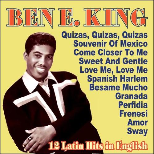 Ben E. King - 12 Latin Hits In English by Ben E. King