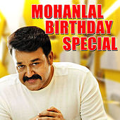 Mohanlal Birthday Special by Various Artists