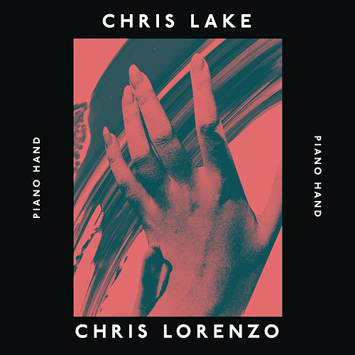 Piano Hand by Chris Lake