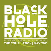 Black Hole Radio May 2015 by Various Artists