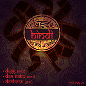 Classic Hindi Soundtracks : Daag (1952), Dak Babu (1954), Darbaar (1955), Volume 27 by Various Artists