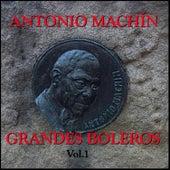Grandes Boleros Vol.1 by Antonio Machín