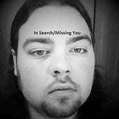 In Search / Missing You - Single by Amaro