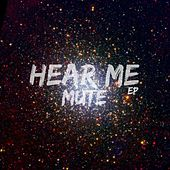 Hear Me by Mute