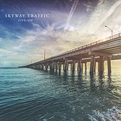 Five-Oh by Skyway Traffic