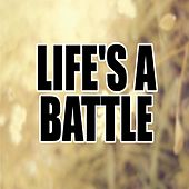 Life's a Battle by Danny Thomas