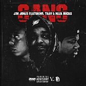 Gang (feat. Trav & Neek Bucks) - Single by Jim Jones