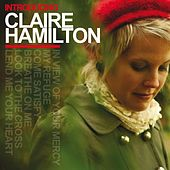 Introducing Claire Hamilton by Claire Hamilton