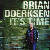 It's Time by Brian Doerksen