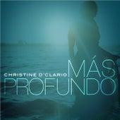 Mas Profundo by Christine D'Clario