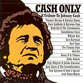 Cash Only: A Tribute to Johnny Cash by Various Artists