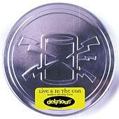 Live & In The Can by Delirious?