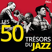 Les 50 Trésors du Jazz by Various Artists