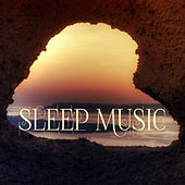 Sleep Music – Classical Music for Sleeping, Sweet Dreams, REM Sleep Cycles, Insomnia Cure, Deep Sleep Music, Naptime by Various Artists