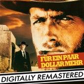 Für ein Paar Dollar Mehr [Original-Soundtrack] by Ennio Morricone