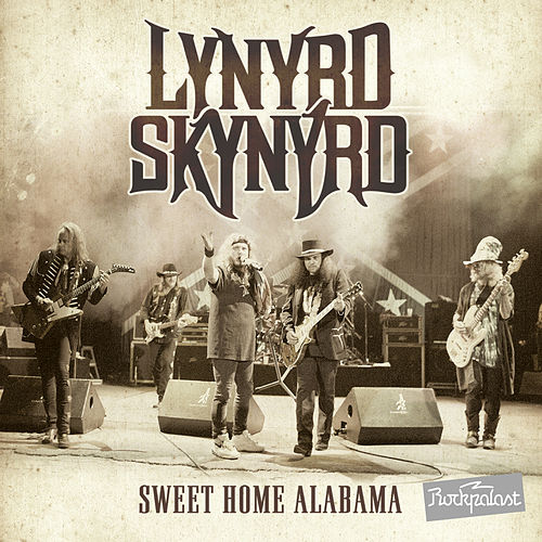 Sweet Home Alabama Live At Rockpalast by Lynyrd Skynyrd
