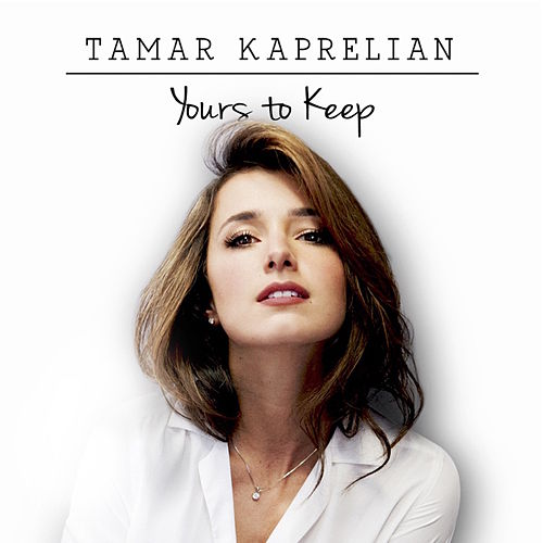 Yours To Keep by Tamar Kaprelian