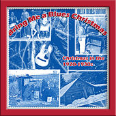 Bring Me a Blues Christmas (Christmas in the 1920-1930s) by Various Artists