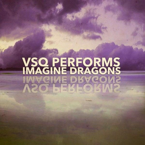 Warriors Imagine Dragons Album: VSQ Performs Imagine Dragons (EP) By Vitamin String