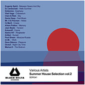 Various Artists - Summer House Selection Vol.2 by Various Artists