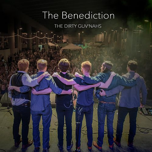 The Benediction by The Dirty Guv'nahs