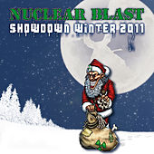 Nuclear Blast Showdown Winter 2011 (Bonus Version) by Various Artists