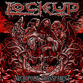 Necropolis Transparent (Bonus Version) by Lock Up