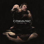 The Bottom Deep (Bonus Version) by Communic