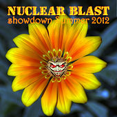Nuclear Blast Showdown Summer 2012 by Various Artists