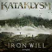 Iron Will by Kataklysm