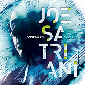 Shockwave Supernova by Joe Satriani