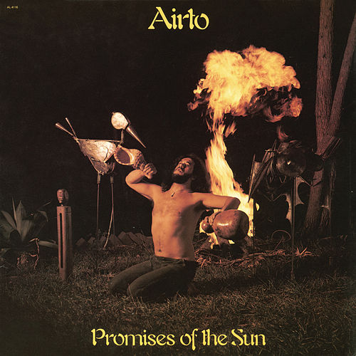 Promises of the Sun by Airto Moreira