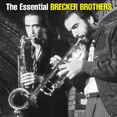 The Essential Brecker Brothers by Various Artists