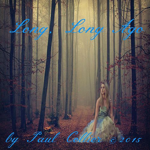 Long, Long Ago by Paul Collier