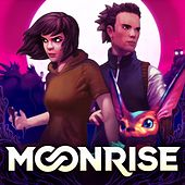 Moonrise (Original Game Soundtrack) by Various Artists