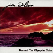 Beneath the Olympian Skies by Jim Wilson
