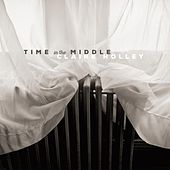 Time in the Middle by Claire Holley