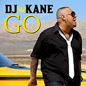Go - Single by DJ Kane