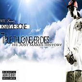 True Thug Never Dies by Krayzie Bone