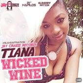 Wicked Wine (Blahdaff Nation Riddim) - Single by Tiana