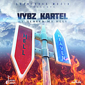 My Heaven My Hell - Single by VYBZ Kartel