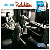 Bluelight Rockabillies Vol. 4 by Various Artists