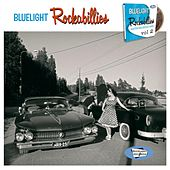 Bluelight Rockabillies Vol. 2 by Various Artists