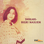 Shikari / Bigri Naslien by Various Artists